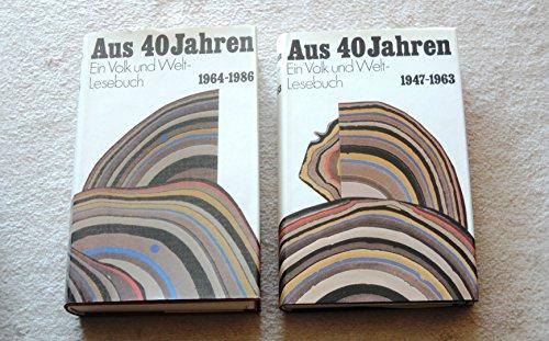 9783353001900: Aus 40 Jahren: Ein Volk und Welt-Lesebuch