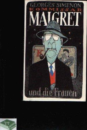 9783353002006: Kommissar Maigret und die Frauen,