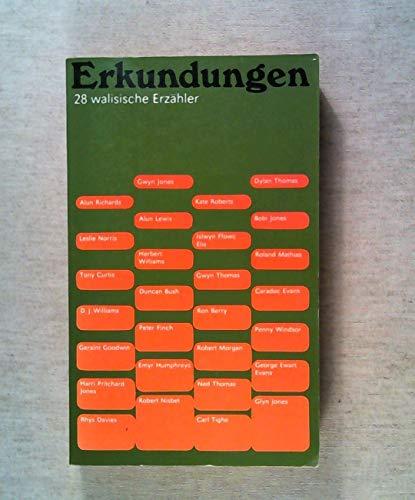 Erkundungen. 28 walisische Erzähler. Alun Richards, Leslie: Petersen (Hrsg.), Hans