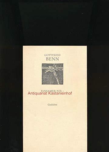 Einsamer nie. Gedichte (Weiße Reihe): Gottfried Benn