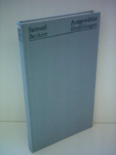 Ausgewählte Erzählungen: Samuel Beckett