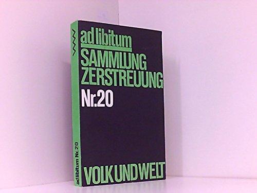 9783353008046: ad libitum. Sammlung Zerstreuung Volk und Welt. Nr. 20