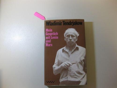 9783353008190: Mein Gespräch Mit Lenin Und Marx