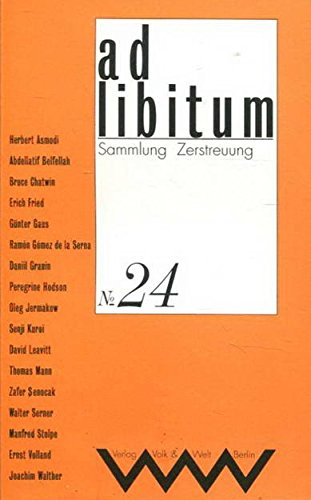 9783353009036: ad libitum Nr. 24. Sammlung Zerstreuung