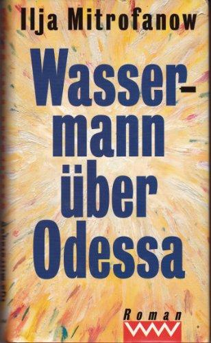 9783353010094: Wassermann über Odessa