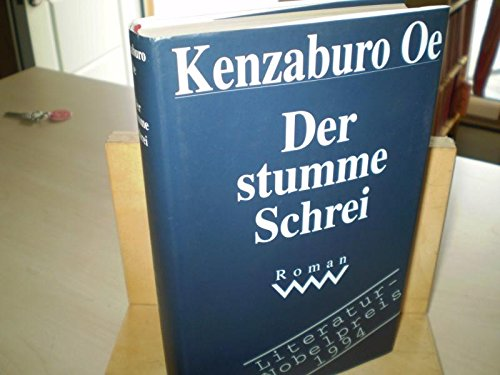 Der stumme Schrei: Oe, Kenzaburo: