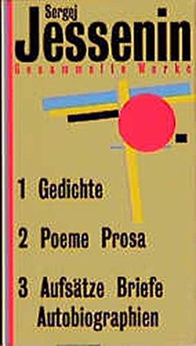 9783353010254: Gesammelte Werke in drei Bänden: Band 1: Gedichte. Band 2: Poeme und Prosa. Band 3: Aufsätze, Briefe, Autobiographie