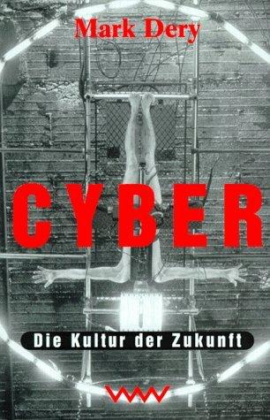 9783353010810: Cyber. Die Kultur der Zukunft.