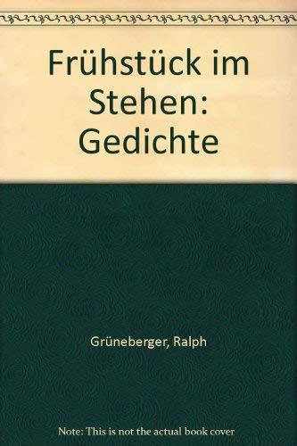 9783354000865: Frühstück im Stehen: Gedichte