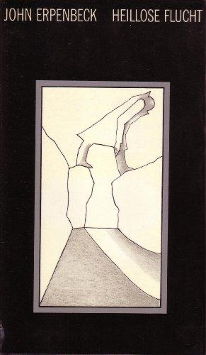 9783354002074: Heillose Flucht: Szenen einer Biografie