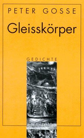9783354009165: Gleissk�rper: Gedichte (MDV Lindenblatt)