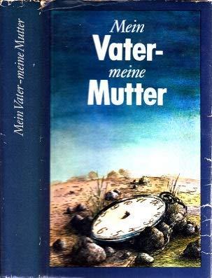 9783355000475: Mein Vater, meine Mutter (German Edition)