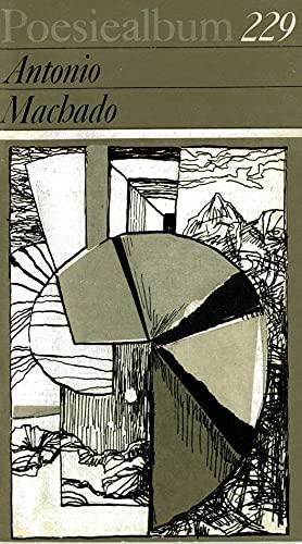 Poesiealbum 229 - Antonio Machado.: Machado, Antonio