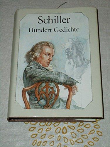 Hundert Gedichte.: Schiller, Friedrich: