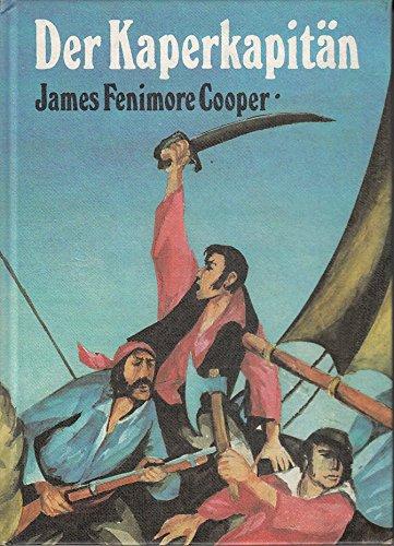 Der Kaperkapitän. Illustration von Horst Bartsch: Cooper, James Fenimore:
