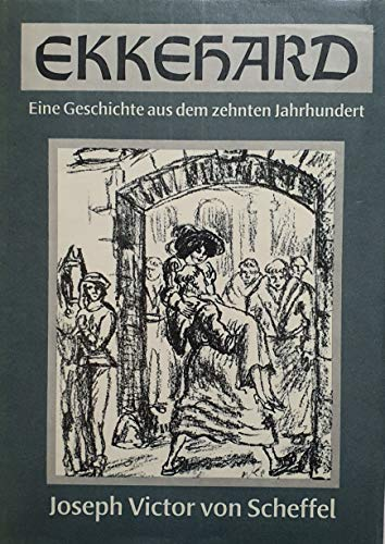 9783355006620: Ekkehard. Eine Geschichte aus dem zehnten Jahrhundert