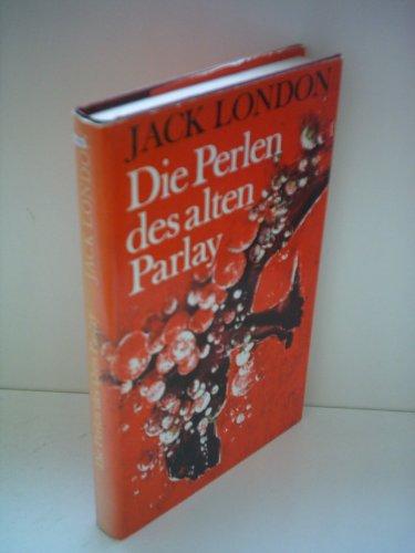 9783355007078: Die Perlen des alten Parlay. Erzählungen aus der Südsee