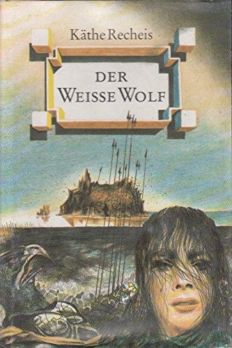 9783355011532: Der Weiße Wolf