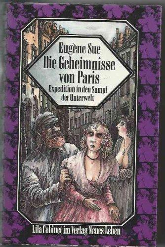 9783355012836: Die Geheimnisse von Paris. Eine Expedition in den Sumpf der Unterwelt