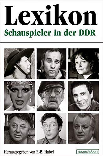 9783355017602: Schauspieler in der DDR: Lexikon