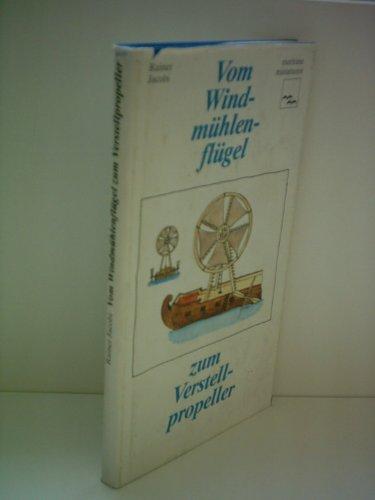 Beispielbild für Vom Windmühlenflügel zum Verstellpropeller zum Verkauf von medimops