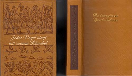 9783356001204: Jeder Vogel singt mit seinem Schnabel. Nordeuropäische Spruchweisheiten