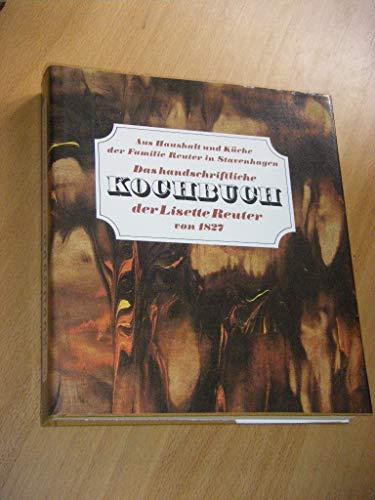 9783356003185: Das handschriftliche Kochbuch der Lisette Reuter - Aus Haushalt und Küche der Familie Reuter in Stavenhagen