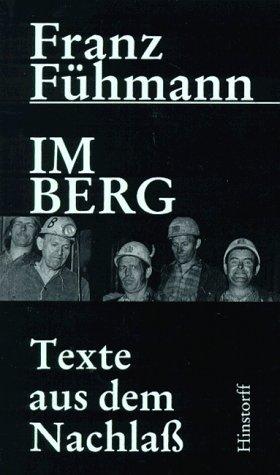 9783356004328: Im Berg: Texte und Dokumente aus dem Nachlass (German Edition)