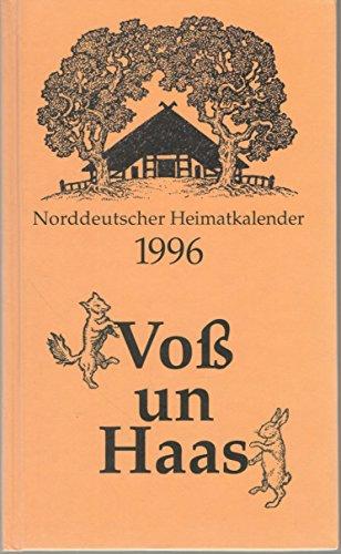 Norddeutscher Heimatkalender 1996 Voß un Haas.