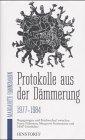 Protokolle aus der Dämmerung 1977-1984.: Hannsmann, Margarete: