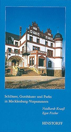 Schlösser, Gutshäuser und Parks in Mecklenburg Vorpommern: Egon Fischer