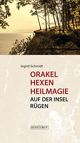 9783356010381: Orakel, Hexen, Heilmagie auf der Insel R�gen