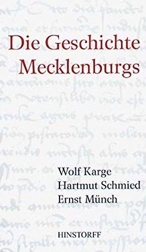 9783356010398: Die Geschichte Mecklenburgs: Von den Anfängen bis zur Gegenwart