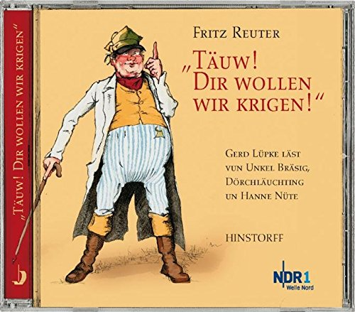 9783356010473: T�uw! Dir wollen wir krigen! CD: Gerd L�pke l�st vun Unkel Br�sig, D�rchl�uchting un Hanne N�te