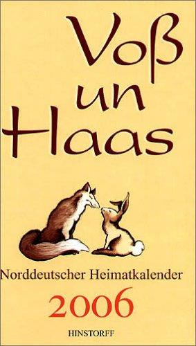 9783356010831: Voß un Haas. Norddeutscher Heimatkalender 2006