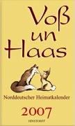 9783356011326: Voß un Haas. Norddeutscher Heimatkalender 2007