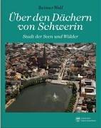 9783356011449: Über den Dächern von Schwerin