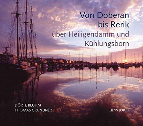 9783356011838: Von Doberan bis Rerik über Heiligendamm und Kühlungsborn: Über Heiligendamm und Kühlungsborn