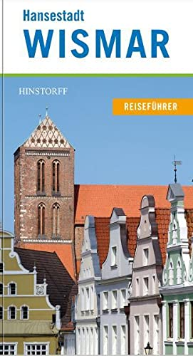 9783356013085: Hochschul- und Hansestadt Wismar: Reiseführer