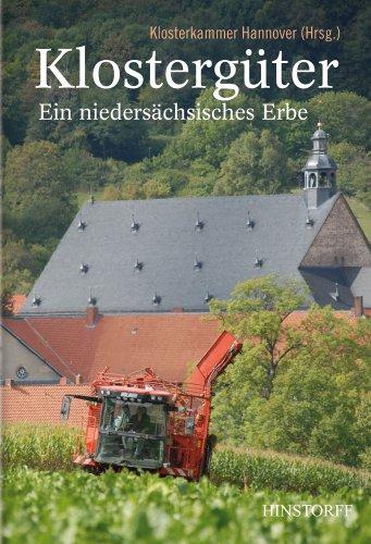 9783356013962: Klostergüter. Ein niedersächsisches Erbe: Impressionen aus den Landwirtschaftsgütern der Klosterkammer Hannover