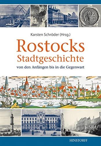 Rostocks Stadtgeschichte: Karsten Schröder