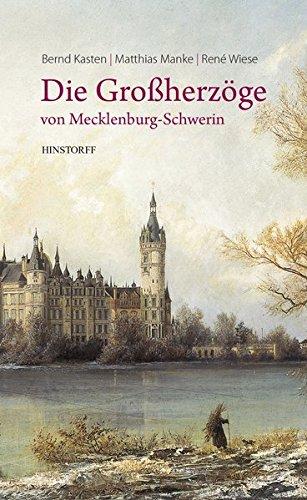 9783356019865: Die Großherzöge von Mecklenburg-Schwerin