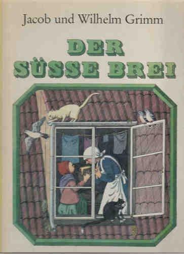 9783357000879: Der süße Brei (Livre en allemand)