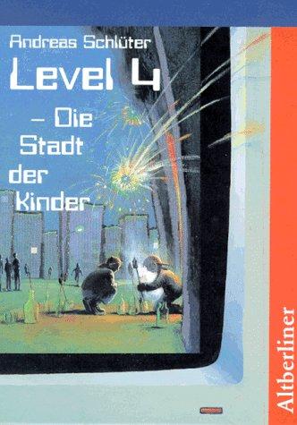 9783357007977: Level 4. Die Stadt der Kinder.