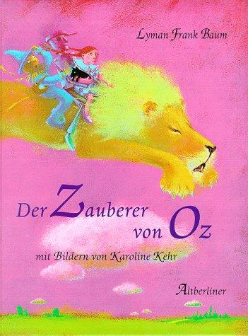 9783357008523: Der Zauberer von Oz. ( Ab 4 J.).