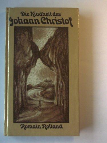 Die Kindheit des Johann Christof: Rolland, Romain: