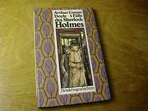 9783358001776: 5 Fälle des Sherlock Holmes. Detektivgeschichten