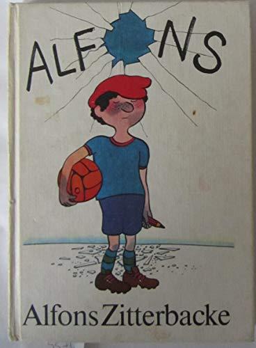 9783358002100: Alfons Zitterbacke. Die heiteren Geschichten eines Pechvogels