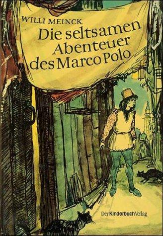 9783358005873: Die seltsamen Abenteuer des Marco Polo
