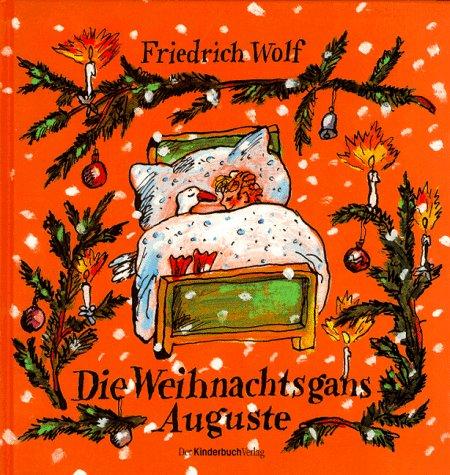 9783358006467: Die Weihnachtsgans Auguste